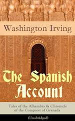 Spanish Account: Tales of the Alhambra & Chronicle of the Conquest of Granada (Unabridged) af Washington Irving