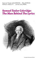 Samuel Taylor Coleridge: The Man Behind The Lyrics (Complete Illustrated Edition) af May Byron