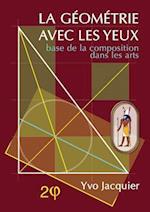 La Geometrie Avec Les Yeux af Yvo Jacquier