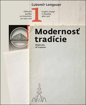 Graphic Design in Slovakia After1918: Modernity of Tradition