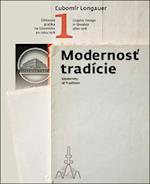Graphic Design in Slovakia After1918: Modernity of Tradition af Lubomir Longauer