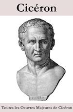 Toutes les Oeuvres Majeures de Ciceron af Ciceron