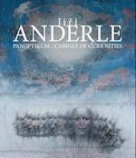 Jiri Anderle: Cabinet of Curiosities Paintings, Prints, Drawings