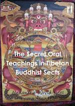 The Secret Oral Teachings in Tibetan Buddhist Sects af Alexandra David-Neel, Lama Yongden