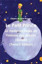 Le Petit Prince af Antoine de Saint-Exupery