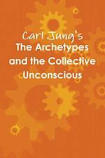 The Archetypes and the Collective Unconscious af Carl Jung