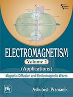 Electromagnetism - Applications (Magnetic Diffusion and Electromagnetic Waves)