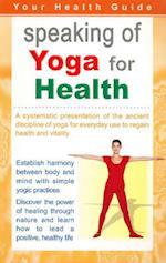Speaking of Yoga for Health af Sterling Publishers