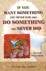 If You Want Something You Never Had, Then Do Something You Never Did af Nossrat Peseschkian