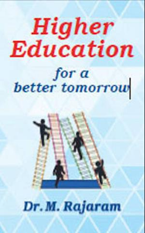 Higher Education for a Better Tomorrow