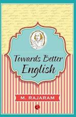 Towards Better English af M. Rajaram