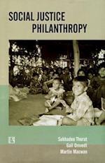 Social Justice Philanthropy af Martin Macwan, Gail Omvedt, Sukhadeo Thorat