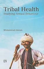 Tribal Health af Mohammad Akram