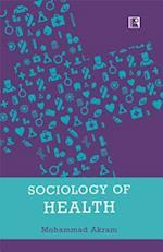 Sociology of Health af Mohammad Akram