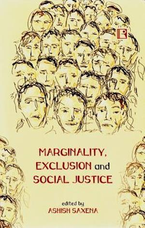 Marginality, Exclusion and Social Justice