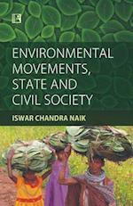 Environmental Movements, State and Civil Society