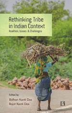 Rethinking Tribe in Indian Context