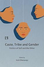 Caste, Tribe and Gender