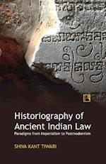 Historiography of Ancient Indian Law