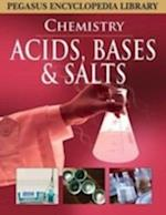Acids, Bases & Salts
