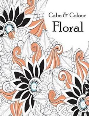 Bog, paperback Calm & Color Floral af Pegasus