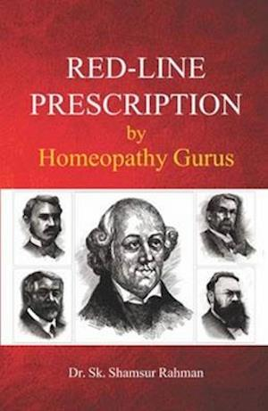 Bog, paperback Red-Line Prescription by Homeopathy Gurus af Shamsur Rahman