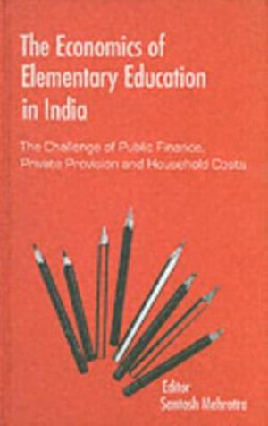 Economics of Elementary Education in India