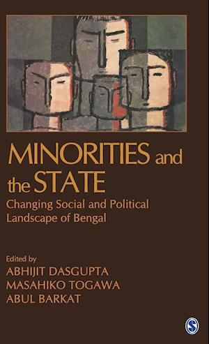 Minorities and the State: Changing Social and Political Landscape of Bengal