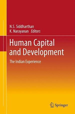 Human Capital and Development: The Indian Experience