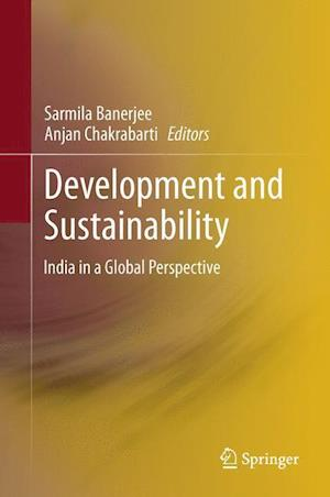 Development and Sustainability : India in a Global Perspective