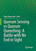 Quorum Sensing vs Quorum Quenching: A Battle With No End in Sight af Vipin Chandra Kalia