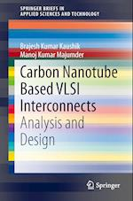 Carbon Nanotube Based Vlsi Interconnects af Brajesh Kumar Kaushik