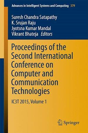 Proceedings of the Second International Conference on Computer and Communication Technologies : IC3T 2015, Volume 1