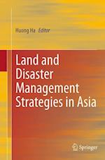 Land and Disaster Management Strategies in Asia