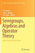 Semigroups, Algebras and Operator Theory (Springer Proceedings in Mathematics & Statistics, nr. 188)