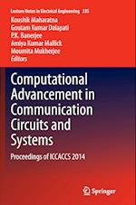 Computational Advancement in Communication Circuits and Systems (Lecture Notes in Electrical Engineering, nr. 335)