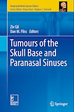 Tumours of the Skull Base and Paranasal Sinuses af Ziv Gil