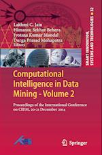 Computational Intelligence in Data Mining (Smart Innovation, Systems and Technologies, nr. 32)