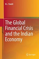 The Global Financial Crisis and the Indian Economy (Springer Briefs in Economics)