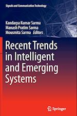 Recent Trends in Intelligent and Emerging Systems (Signals and Communication Technology Hardcover)