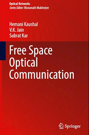 Bog, hardback Free Space Optical Communication af Hemani Kaushal