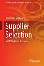 Supplier Selection : An MCDA-Based Approach