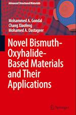 Novel Bismuth-Oxyhalide-Based Materials and their Applications (Advanced Structured Materials, nr. 76)