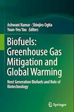 Biofuels: Greenhouse Gas Mitigation and Global Warming
