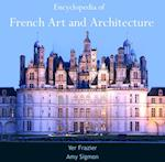 Encyclopedia of French Art and Architecture