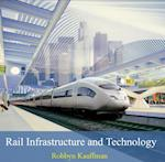 Rail Infrastructure and Technology