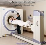 Nuclear Medicine (specialty of medicine)