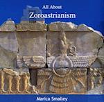 All About Zoroastrianism