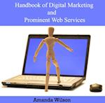 Handbook of Digital Marketing and Prominent Web Services