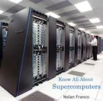 Know All About Supercomputers